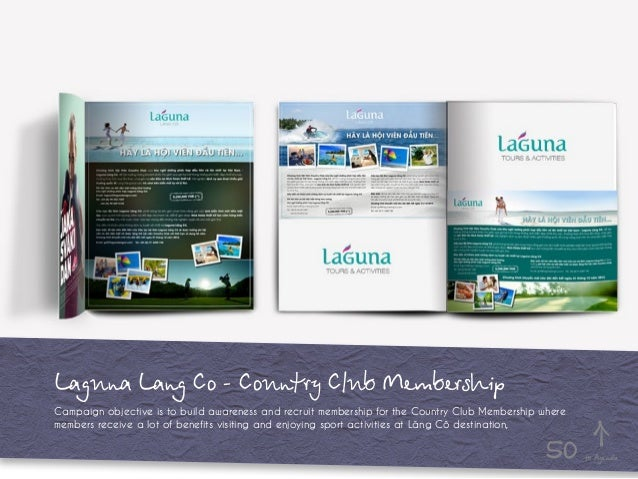 Laguna Lang Co - Country Club Membership Campaign objective is to build awareness and recruit membership for the Country C...