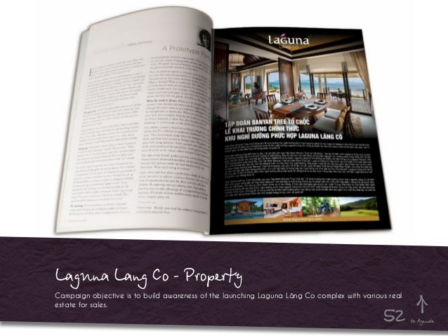 Laguna Lang Co - Property Campaign objective is to build awareness of the launching Laguna Lăng Co complex with various re...