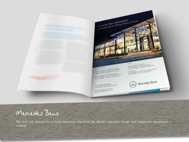 Mercedes Benz The print ad appear on a trade directory, therefore the dealer's location image and corporate messaging is u...