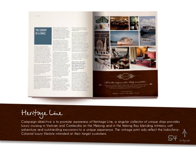Heritage Line Campaign objective is to promote awareness of Heritage Line, a singular collector of unique ships provides l...