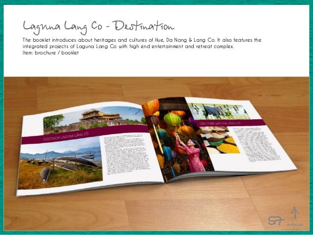 Laguna Lang Co - Destination The booklet introduces about heritages and cultures of Hue, Da Nang & Lang Co. It also featur...