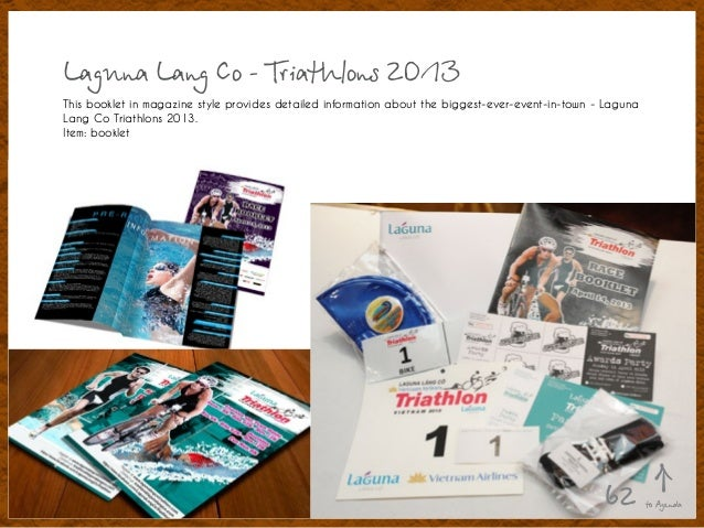 Laguna Lang Co - Triathlons 2013 This booklet in magazine style provides detailed information about the biggest-ever-event...