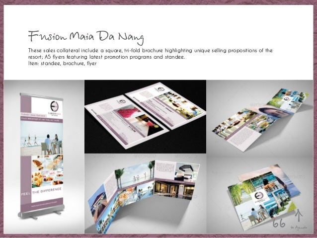 Fusion Maia Da Nang These sales collateral include a square, tri-fold brochure highlighting unique selling propositions of...