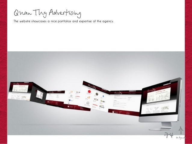 Quan Thy Advertising The website showcases a nice portfolios and expertise of the agency. to Agenda74