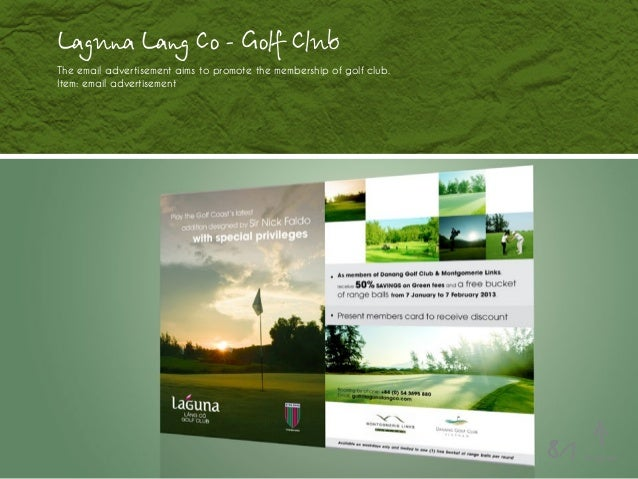 Laguna Lang Co - Golf Club The email advertisement aims to promote the membership of golf club. Item: email advertisement ...