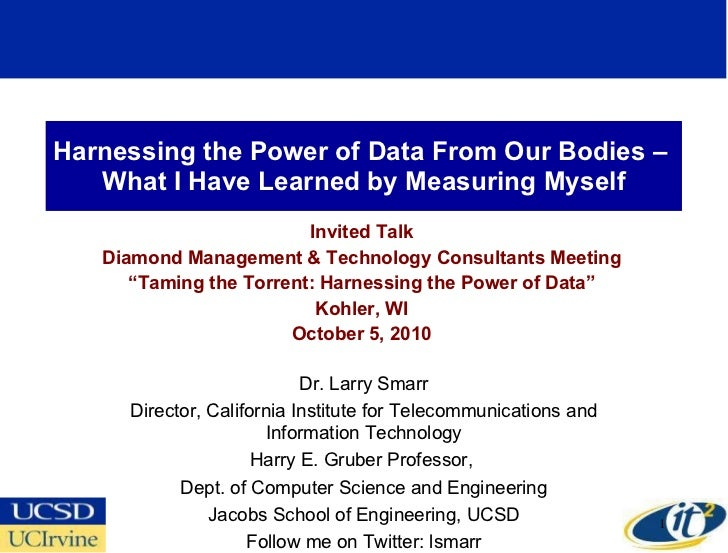 Harnessing the Power of Data From Our Bodies –  What I Have Learned by Measuring Myself Invited Talk Diamond Management & ...