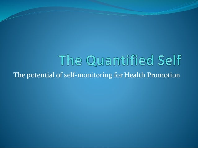 The potential of self-monitoring for Health Promotion