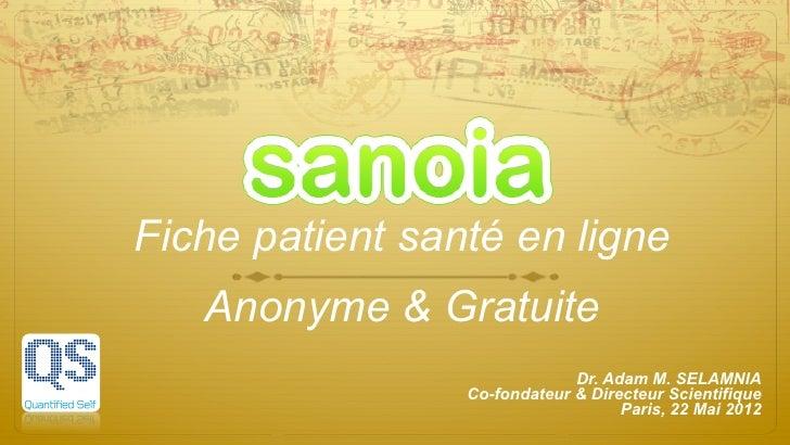 Fiche patient santé en ligne   Anonyme & Gratuite                              Dr. Adam M. SELAMNIA                 Co-fon...