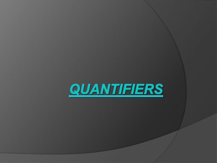Quantifiers<br />