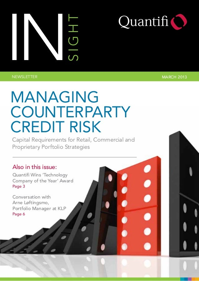 SIGHT  IN NEWSLETTER  Managing Counterparty Credit Risk Capital Requirements for Retail, Commercial and Proprietary Porfto...