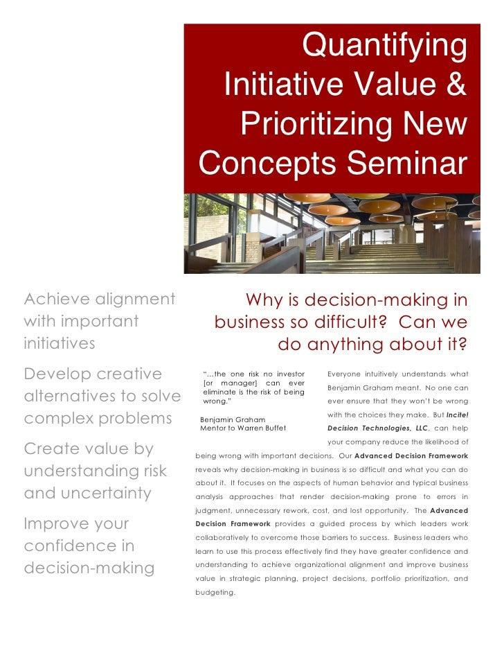 Quantifying                         Initiative Value &                          Prioritizing New                        Co...