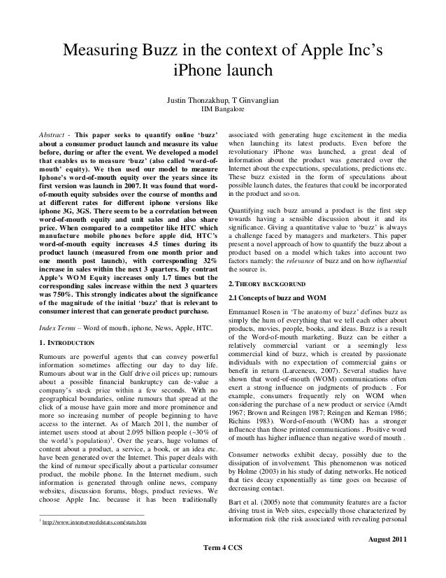 Measuring Buzz in the context of Apple Inc's iPhone launch Justin Thonzakhup, T Ginvanglian IIM Bangalore Abstract - This ...