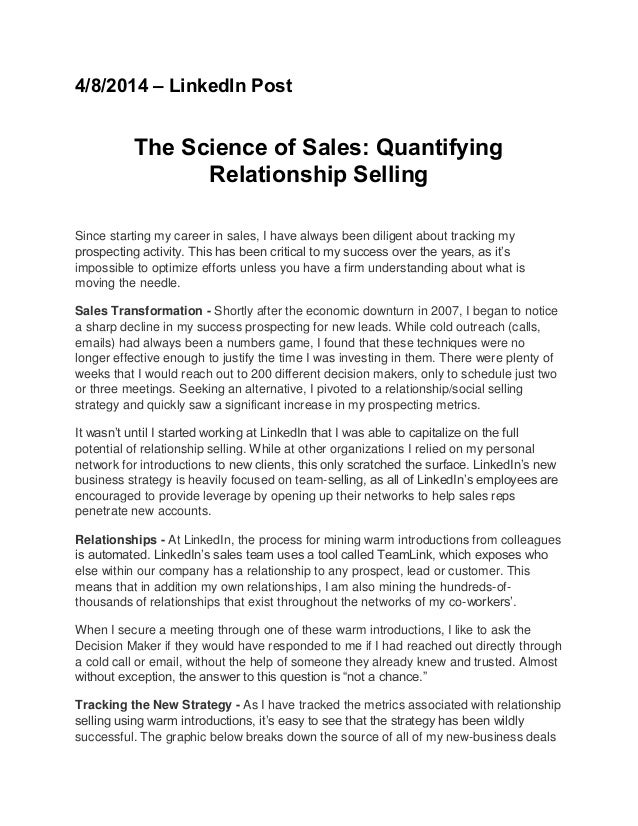 4/8/2014 – LinkedIn Post The Science of Sales: Quantifying Relationship Selling Since starting my career in sales, I have ...