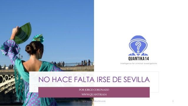 NO HACE FALTA IRSE DE SEVILLA POR JORGE CORONADO WWW.QUANTIKA14 11/02/2020 www.quantika14.com 1
