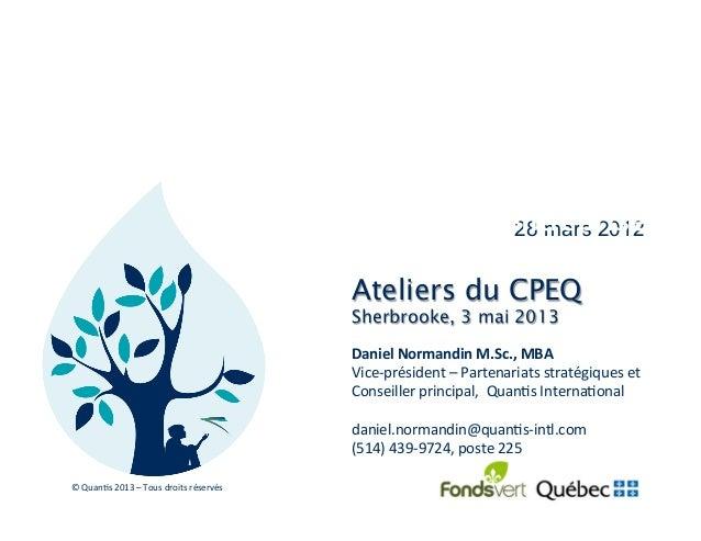 28 mars 2012La gestion du cycle de vie:au coeur de votre stratégied'entrepriseDaniel Normandin M.Sc., MBA Vice-‐p...