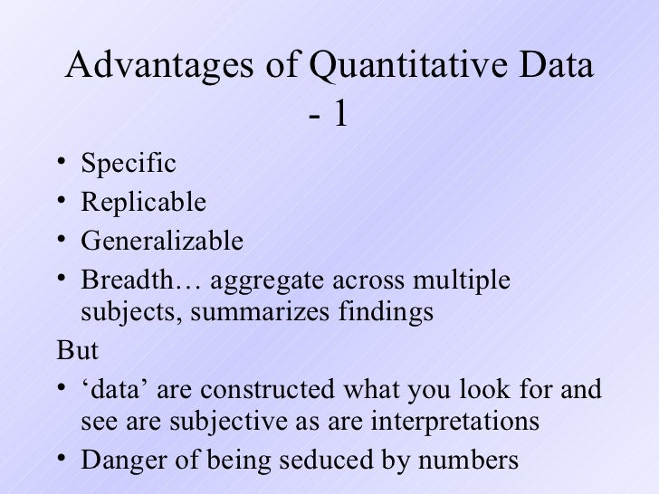 advantages of quantitative research Toward best practices in quantitative, qualitative,  qualitative research, quantitative research,  the benefits of multiple perspectives from diversely-.