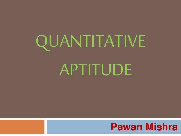 QUANTITATIVE APTITUDE Pawan Mishra
