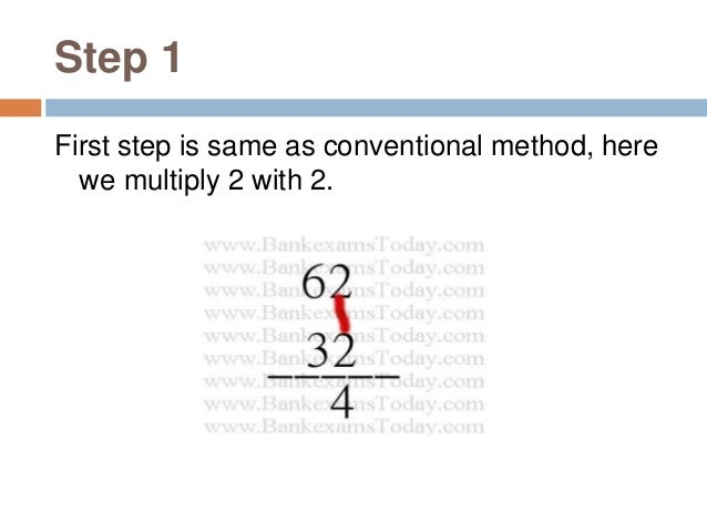 Step 2 This is an interesting step. Now multiply last digit first value and first digit of second value and vice-versa. Th...