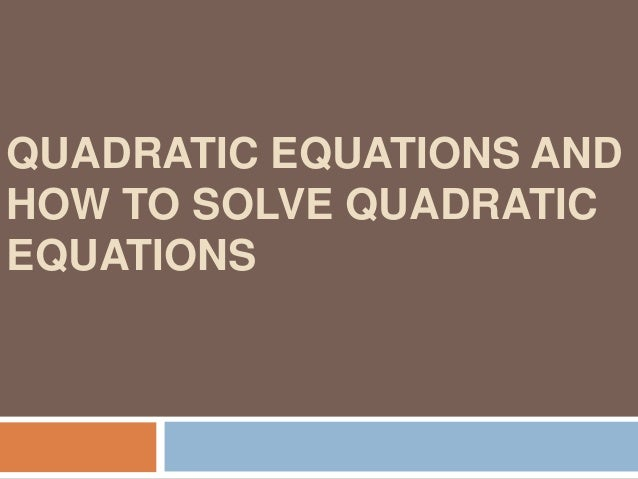 Example6: Solve the Quadratic Equation x2+6x+9=0 This equation is already in the standard form. Hence let's go to step 2 S...