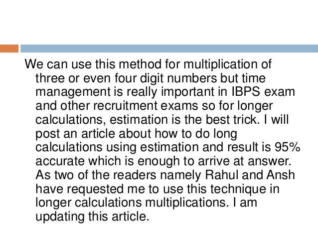 Multiplication of 3 digit numbers In this example I will multiply 432 with 346. Now the 3 step multiplication method will ...
