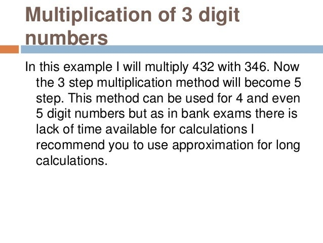 Step 1 Step 2 Step 3 Step 4 Step 5 In case you find any difficulty to understand the above multiplication method then ask ...