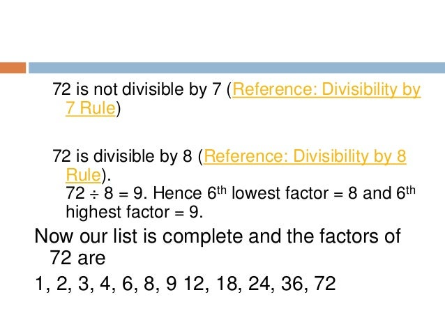 Example2: Find out the factors of 22 Write down 1 and the number itself (22) as lowest and highest factors 1 . . . 22 22 i...
