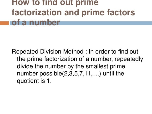 Example 1: Find out Prime factorization of 280 2*140=280 2*2*70=280 2*2*2*35=280 2*2*2*5*7=280 Hence, prime factorization ...