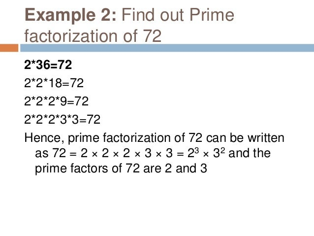 Important Properties Every whole number greater than 1 can be uniquely expressed as the product of its prime factors. For ...