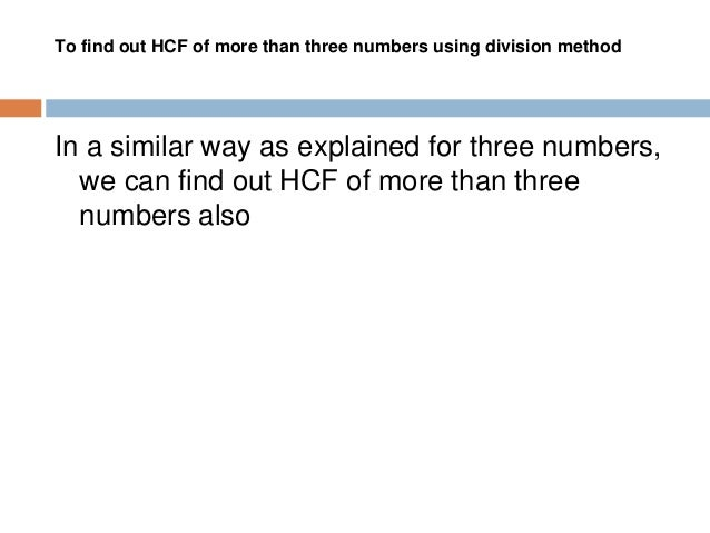 Example 1 : Find out HCF of 60 and 75