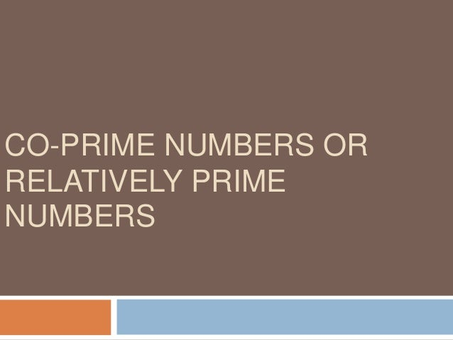 Example1 : The numbers 10, 7, 33, 13 are pair wise co-prime, because HCF of any pair of the numbers in this is 1. HCF (10,...