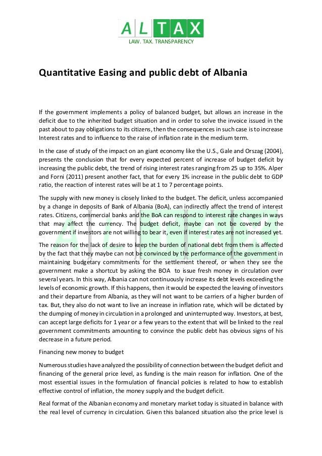 LAW. TAX. TRANSPARENCY Quantitative Easing and public debt of Albania If the government implements a policy of balanced bu...