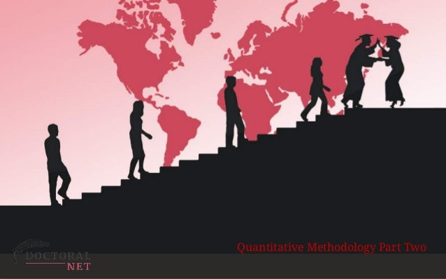 ExploitingRapid ChangeinTechnology EnhancedLearning …forPostGraduateEducation Quantitative Methodology Part Two