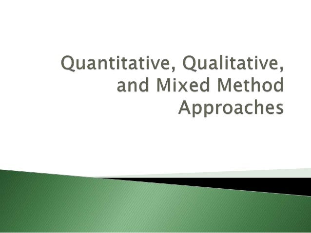  All the data collected will be counted/quantified  Aim: to approve/disprove a hypothesis. A hypothesis should be in a f...