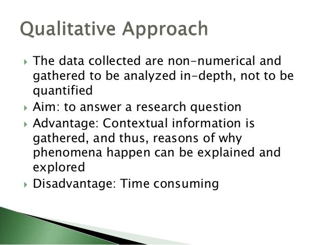  Combination of both  Advantage: balancing efficient data collection and in-depth analysis with the data that provides c...