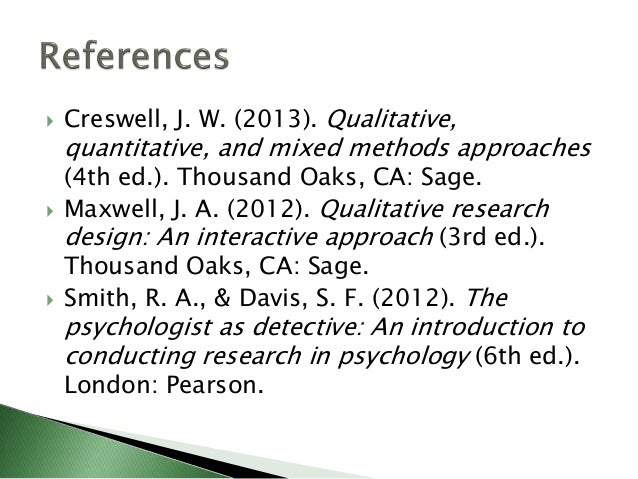 Quantitative, qualitative, and mixed method approaches