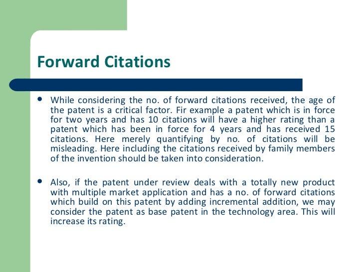 Forward Citations <ul><li>While considering the no. of forward citations received, the age of the patent is a critical fac...