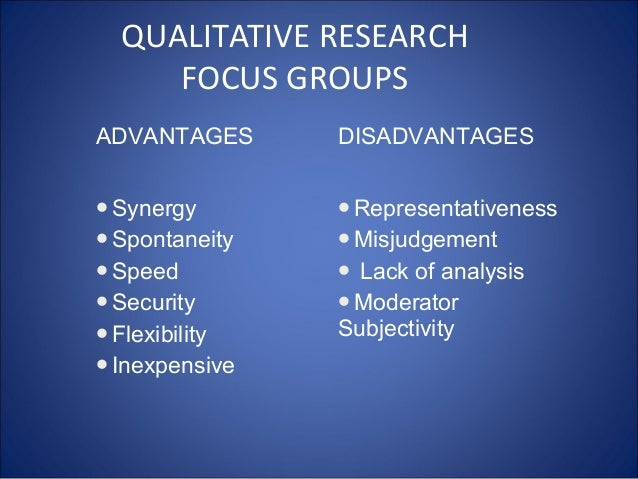 Disadvantages to qualitative research