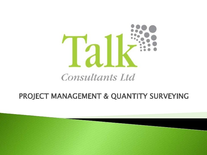 PROJECT MANAGEMENT & QUANTITY SURVEYING<br />