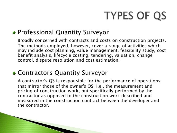 quantity surveying You'll need a degree or professional qualification accredited by the royal  institution of chartered surveyors (rics) this can be a quantity surveying  degree or.