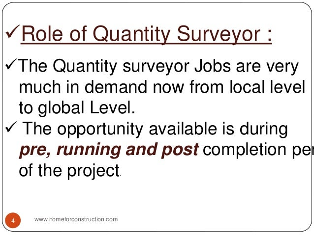 Role of Quantity Surveyor : The Quantity surveyor Jobs are very much in demand now from local level to global Level.  T...