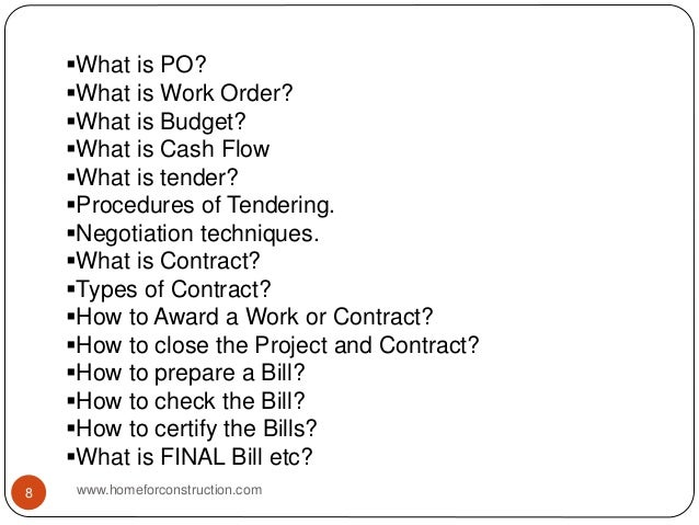 What is PO? What is Work Order? What is Budget? What is Cash Flow What is tender? Procedures of Tendering. Negotiat...