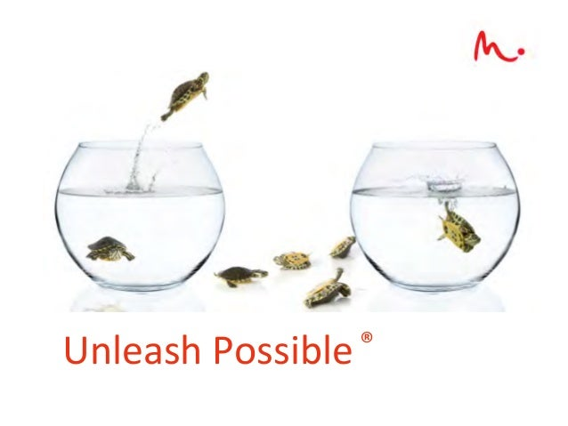 Unleash	  Possible 	  ®