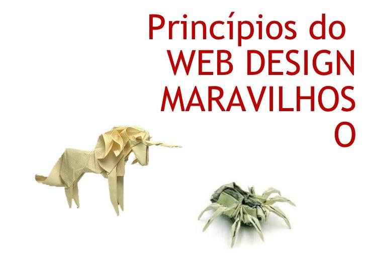 Princípios do WEB DESIGN MARAVILHOS            O