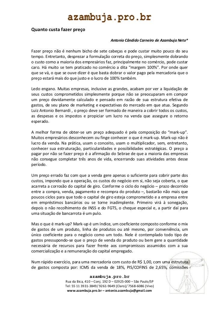 Quanto custa fazer preço                                               Antonio Cândido Carneiro de Azambuja Neto*Fazer pre...