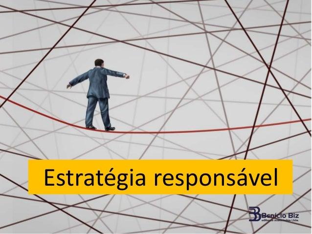 Estratégia responsável