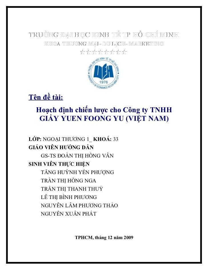 Hoạch định chiến lược cho Công ty TNHH GIẤY YUEN FOONG YU (VIỆT NAM)