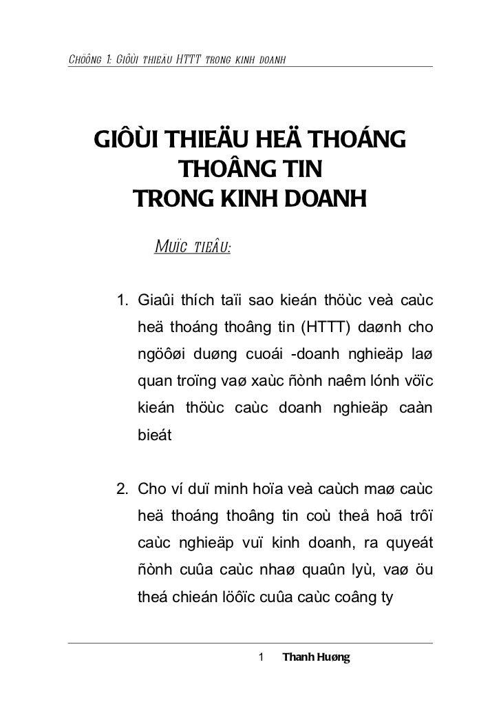 Chöông 1: Giôùi thieäu HTTT trong kinh doanh     GIÔÙI THIEÄU HEÄ THOÁNG            THOÂNG TIN        TRONG KINH DOANH    ...