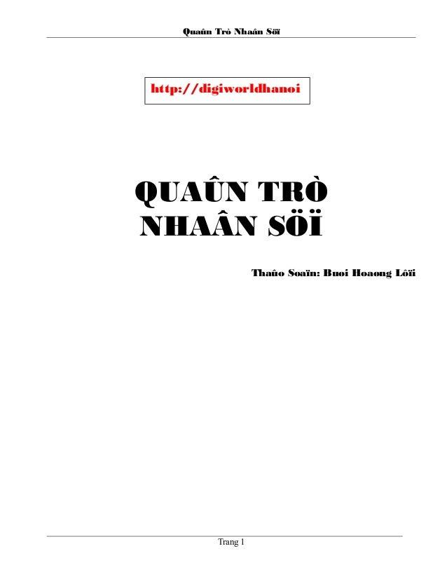 Quaûn Trò Nhaân Söï QUAÛN TRÒ NHAÂN SÖÏ Thaûo Soaïn: Buøi Hoaøng Lôïi Trang 1 http://digiworldhanoi .vn