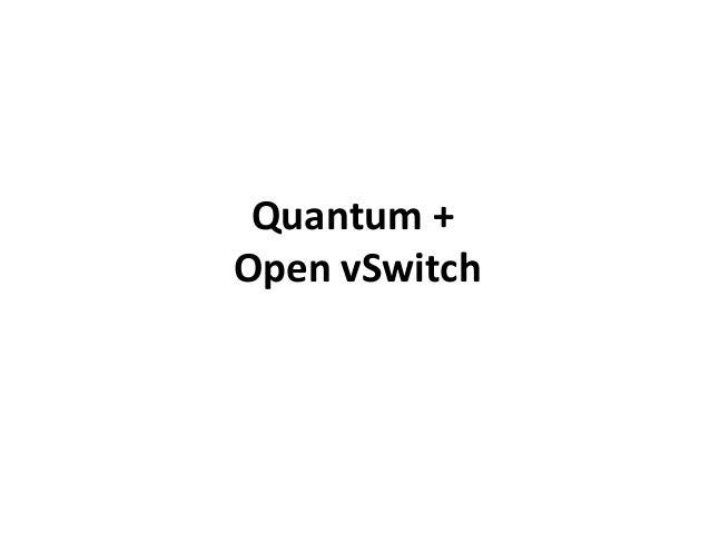 Quantum +Open vSwitch