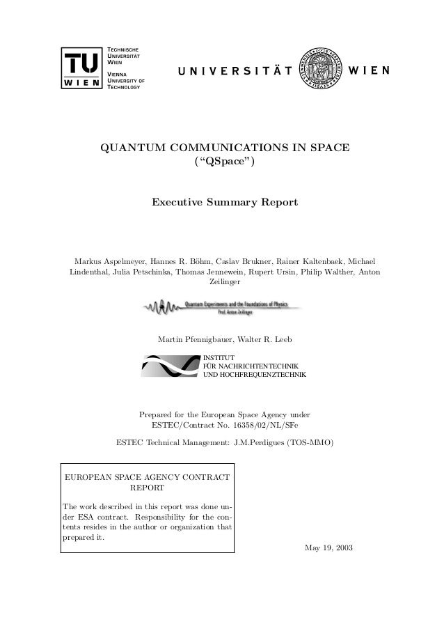 """QUANTUM COMMUNICATIONS IN SPACE                     (""""QSpace"""")                         Executive Summary Report  Markus As..."""